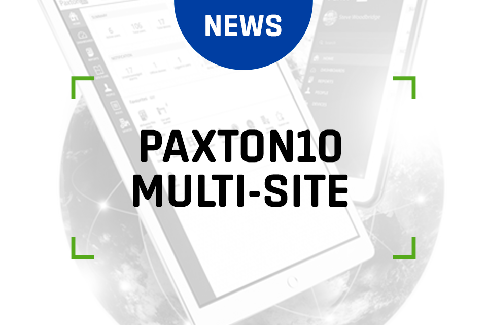 Paxton10 - Multi-Site Made Simple