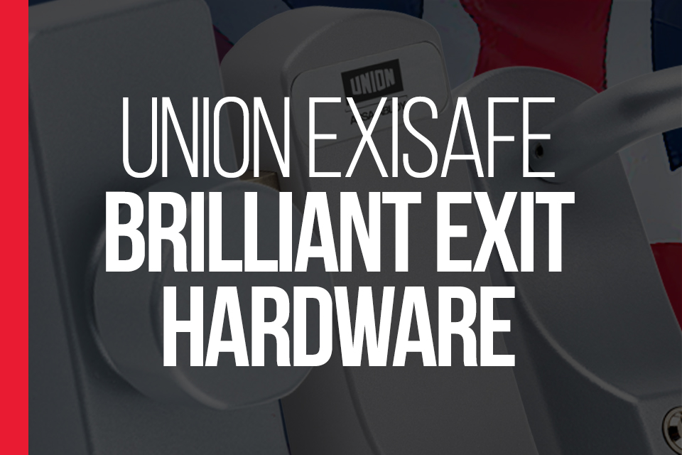UNION ExiSAFE - Exit Hardware